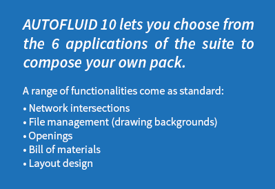 AUTOFLUID software suite dedicated to professionals working in the field of HVAC, sanitary and medical or industrial fluids
